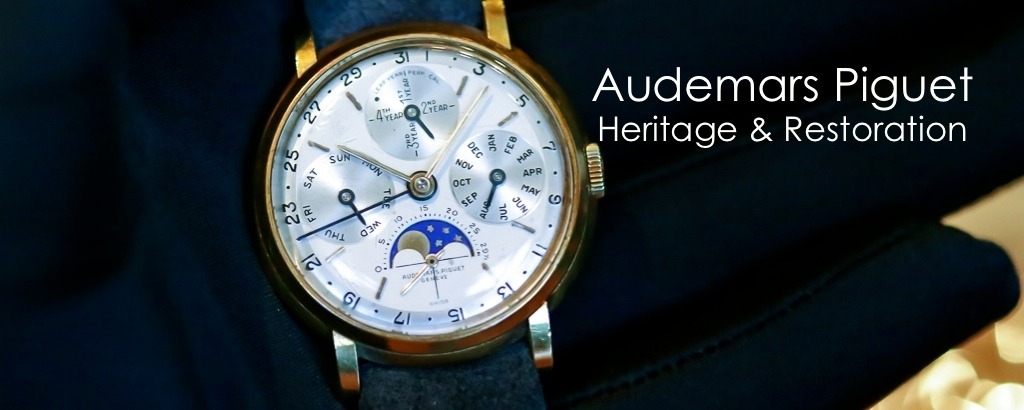 Audemars Piguet Heritage & Restoration Departments