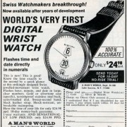 """World's Very First Digital Wristwatch"" – It Ain't Necessarily So by PAUL DELURY"