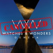 Watches & Wonders Geneva Cancelled due to Coronavirus Scare